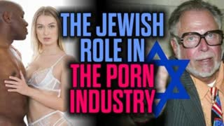 the Jews control porn your media governments and everything else wake up