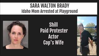 must share Sara Brady Idaho Mom Arrested at Playground is a Cop's Wife, crisis actor wake up