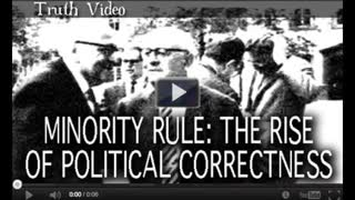 Minority Rule -The Rise of Political Correctness