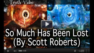 So Much Has Been Lost (By Scott Roberts) Published July 1st, 2021