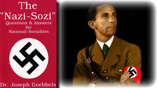 The 'Nazi-Sozi' - Questions and Answers for National-Socialists By Dr. Joseph Goebbels