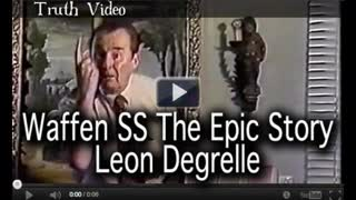 Waffen SS The Epic Story Leon Degrelle
