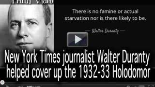 New York Times journalist Walter Duranty helped cover up the 1932-33 Holodomor