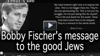 Bobby Fischer's message to the good Jews