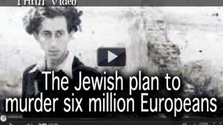 The Jewish plan to murder six million Europeans