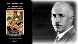 The German State on a National and Socialist Foundation - By Gottfried Feder