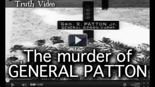 The murder of GENERAL PATTON