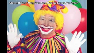"""Clown Biden: """"Only Dictators Rule by Executive Order"""" He Then Proceeds to Sign 37 EO's"""