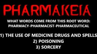 Pharmakeia Drugs, Black Magic & the End Times Part One -- You don't want to miss this one its good!