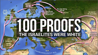 100 PROOFS the lsraelites were WHITE