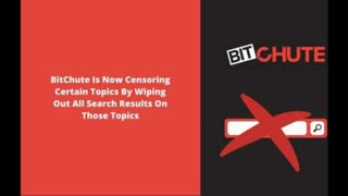 BitChute Is Now Censoring Certain Topics By Wiping Out All Search Results On Those Topics