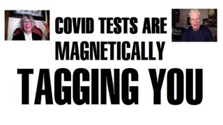 Covid tests are magnetically tagging you - Former FEMA operative Celeste Solum