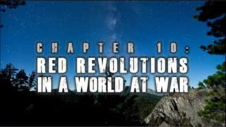 China Awake | Chapter 10 - Red Revolutions In A World At War (A Documentary Series by The Fascifist)
