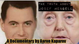 The Truth About Josef Mengele [Documentary by Aaron Kasparov]