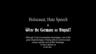 Were the Germans so Stupid?
