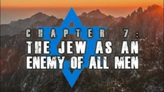 China Awake | Chapter 7 - The Jew as an Enemy of All Men (A Documentary Series by The Fascifist)
