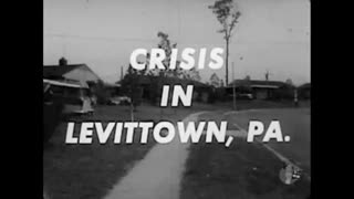 Crisis In Levittown, PA. (1957) Segregation and Racial Conflict in 'Suburbicon'