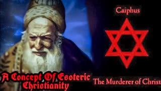 A Concept Of Esoteric Christianity (Original Video by Andkon's Reich)