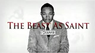 The Beast as Saint: The Truth About Martin Luther King [2012 documentary by Ares]