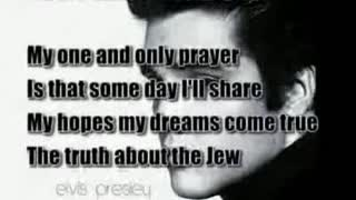 Elvis Song on How Jewry Hates Us