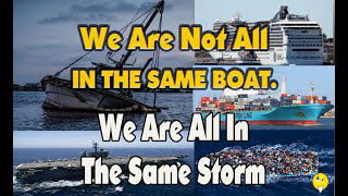 2020 04 29 We Are Not All In the Same Boat