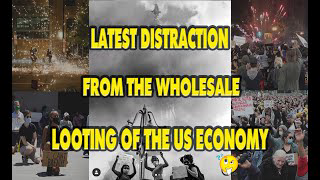 THE LATEST DISTRACTION FROM THE WHOLESALE LOOTING OF THE US ECONOMY