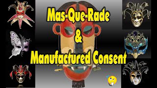 Mas que rade and Manufactured Consent