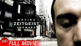 ZEITGEIST: MOVING FORWARD | Free Full Socio-Economic Documentary | Conspiracy Theory Collection