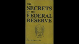 Eustace Mullins - Secrets of The Federal Reserve 1994 multivoice (7h 14m 56s) + book pack