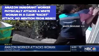 AMAZON DELIVERY DRIVER BEATS 67YR OLD WOMAN IN RACIST ATTACK
