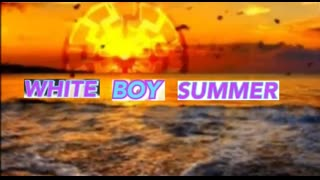 White Boy Summer - Short compilation of some awesome stunts