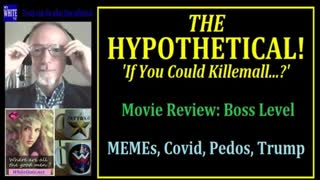 MyWhiteSHOW - THE Hypothetical Question! Boss Level movie review. NFL Covid Pedos Trump.