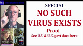 MyWhiteTV - NO SUCH VIRUS EXISTS - See Proof in UK and USA govt docs