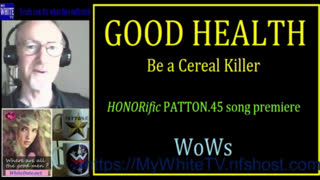 MyWhiteSHOW - GOOD HEALTH and How. HONORific song premiere. WoWs.