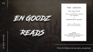 🔥 En Goodz Reads: James A. Wylie – 03 - The Jesuits: Their Moral Maxims and Plots (1881)   03