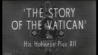 """Fulton Sheen presents """"The Story of Vatican City"""""""
