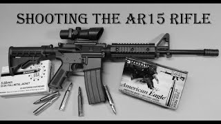 Beginners Guide To Shooting The AR-15 Rifle - Everything You Need To Know - 37 Years Experience.