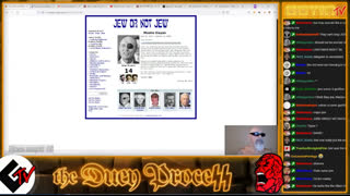 11th LIVESTREAM: the DUEY PROCESS / JEW OR NOT JEW #4 / SILENCE OF THE TROLLS GoyimTv.tv