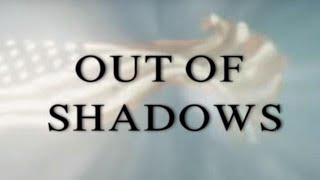 OUT OF SHADOWS EXPOSED