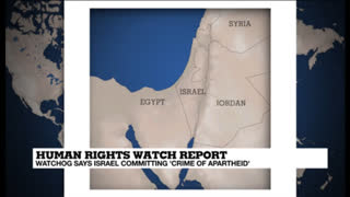 Human rights watchdog says Israel committing 'crime of apartheid'