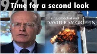 Time for a Second Look at 9/11 - David Ray Griffin and Annie Machon (2009)