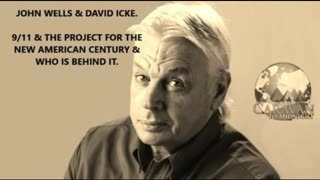 John Wells & David Icke - 9 11 & The Project for the New American Century: Who is behind it ?