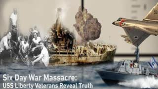 Six Day War Massacre: USS Liberty Veterans Reveal Truth About Israeli Attack (FULL SHOW)