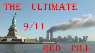 The Ultimate 9/11 Red Pill