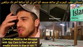 Christian Guy went into Mosque with Spy Cam & what happened next will surprise you watch till End
