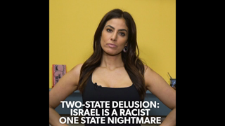 Two-State Delusion: Israel Is A Racist One State Nightmare