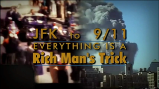 JFK to 9/11 Everything Is A Rich Man's Trick