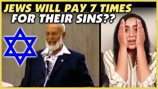 Jews Will Pay 7 Times More for Their Sins | Ahmed Deedat - REACTION