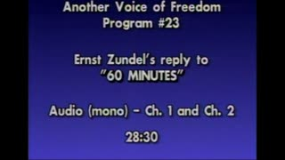 AVOF 023 - Ernst Zundel's Reply to his Appearance on '60 Minutes'