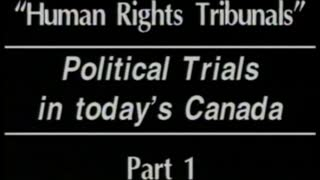 AVOF 204 - Political Trials in today's Canada - part 1 of 3